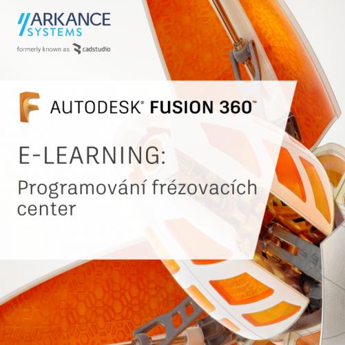 Fusion 360 - eLearning školení 'Programování 3 osých frézovacích center (CAM)'