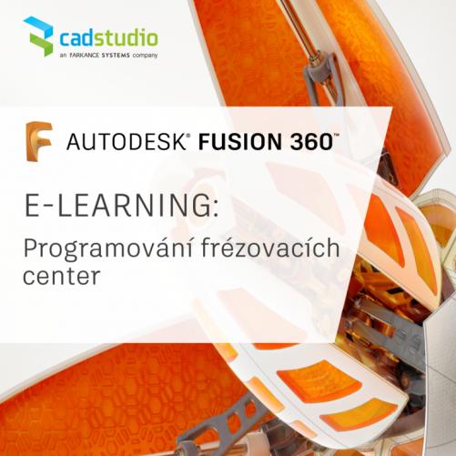 Fusion 360 - e-learning školení 'Programování 3 osých frézovacích center (CAM)'